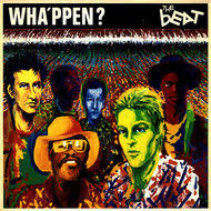 The Beat - Wha'ppen?