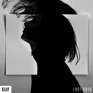 Elif - Fort Knox
