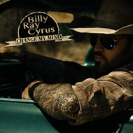 Billy Ray Cyrus - Change My Mind (Deluxe Edition) (Explicit)