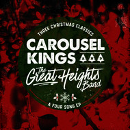 Carousel Kings - Three Christmas Classics... A Four Song EP