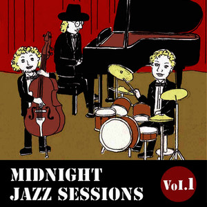 Midnight Jazz Sessions, Vol. 1 (Smooth Jazz Music)