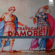 Pygmalion and Raphaël Pichon - Stravaganza d'Amore! The Birth of Opera at the Medici Court