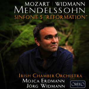 "Mendelssohn: Symphony No. 5 in D Major, Op. 107, MWV N 15 ""Reformation"""