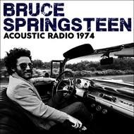 Bruce Springsteen - Acoustic Radio 1974 (Live)