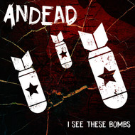 Andead - I See These Bombs