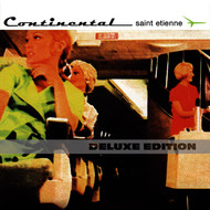 Saint Etienne - Continental (Deluxe Edition)