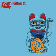 Youth Killed It - Molly
