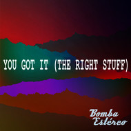 Bomba Estéreo - You Got It (The Right Stuff)