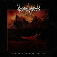 Wormwitch - Strike Mortal Soil