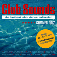 Various Artists - Club Sounds Summer 2017 (Explicit)
