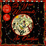 Steve Earle & The Dukes - So You Wannabe an Outlaw (Deluxe Version)