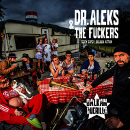 Dr. Aleks & The Fuckers - Balkan Guerilla (Explicit)